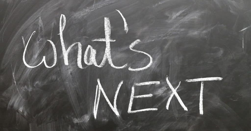 What's Next Written on Chalkboard