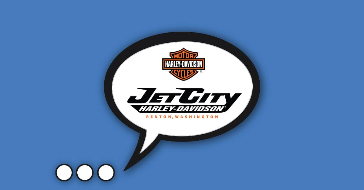 Chat Online or Text with Jet City Harley in Renton WA
