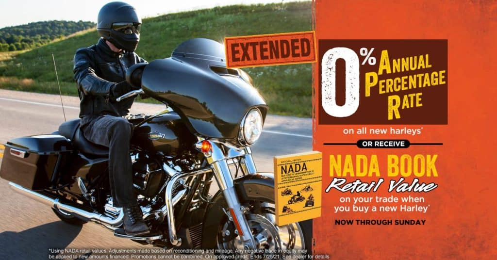 0% Annual Percentage Rate OR NADA Book Retail Value on Trade -- When You Buy a New Harley!