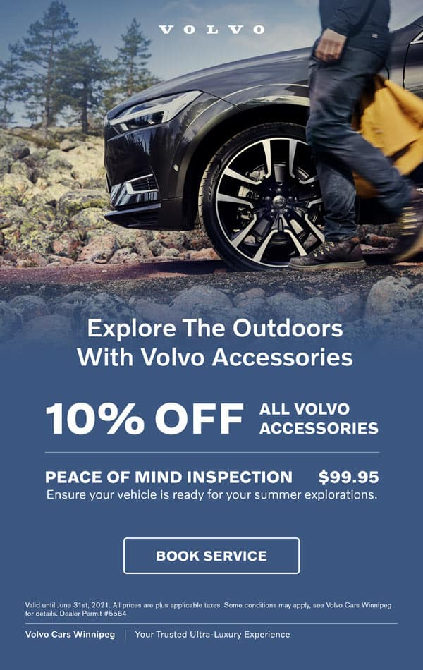 Explore the outdoors with Volvo accessories. 10% off all volvo accessories, peace of mind inspection - $99.95