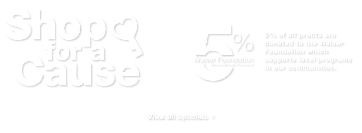 Shop for a Cause at Walser Automotive Group