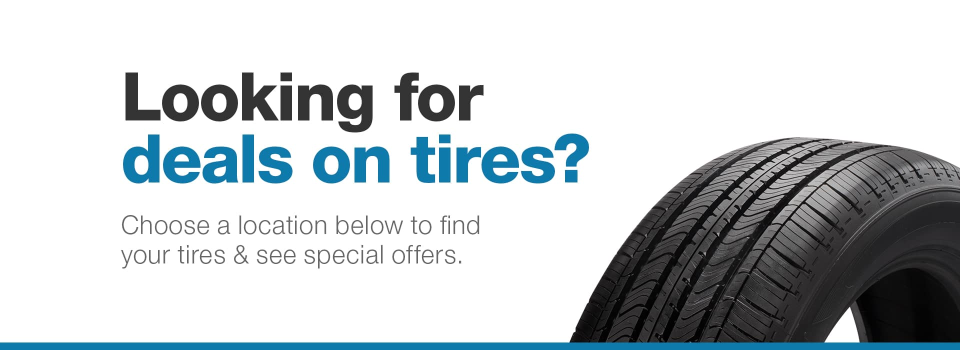 Looking for Tire Deals?