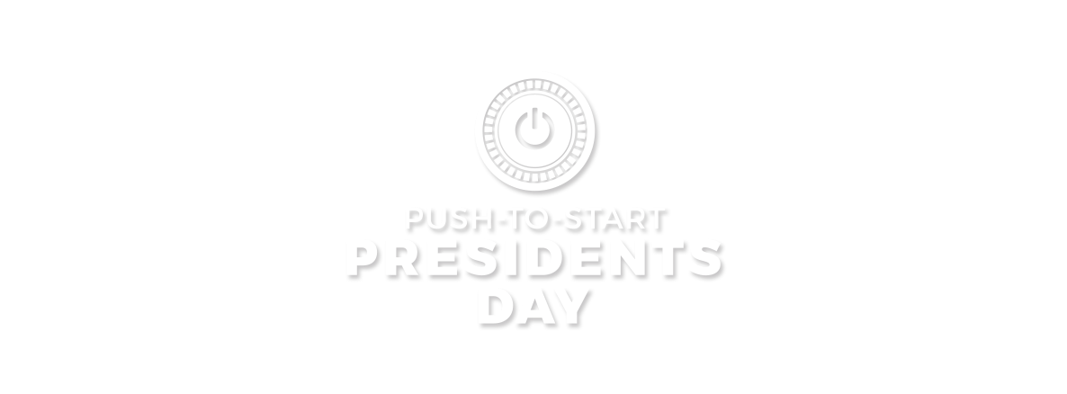 Push-To-Start Presidents Day Sales Event