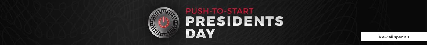 Push To Start President's Day