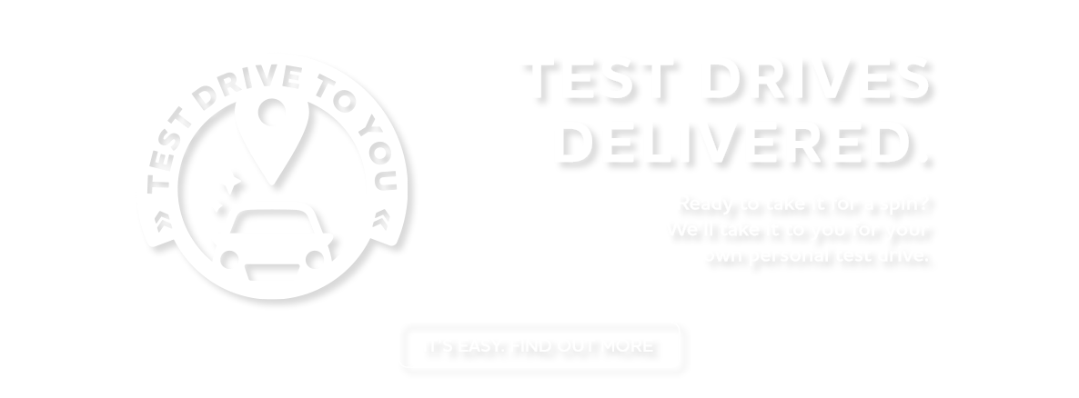 test Drives Delivered to You