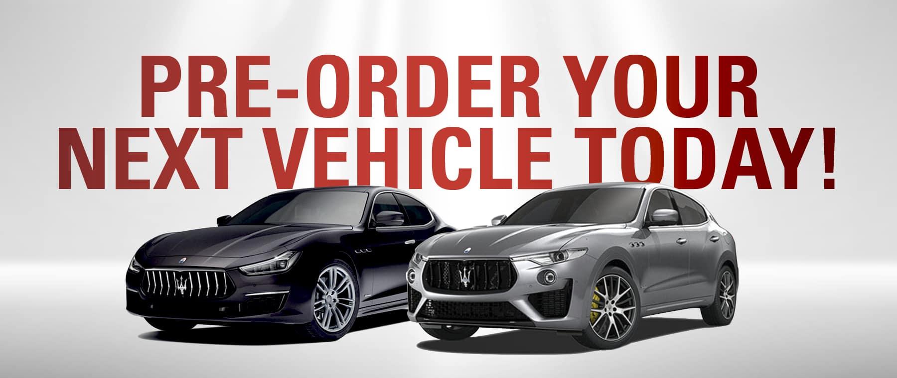 Pre-order your next Maserati